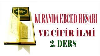 Kuran'da Ebced Hesabı Ve Cifir İlmi 2. Ders