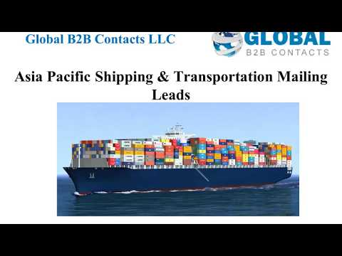 Asia Pacific Shipping Transportation Mailing Leads