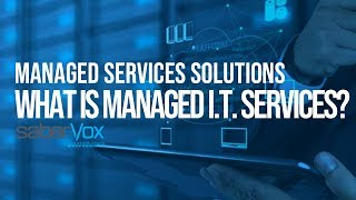 Managed Services Solutions   What is Managed IT Services?