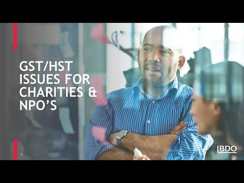 GST & HST issues for not-for-profits and charities | BDO Canada