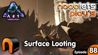 ARK Aberration BIG SURFACE LOOT Nooblets Play Ep88