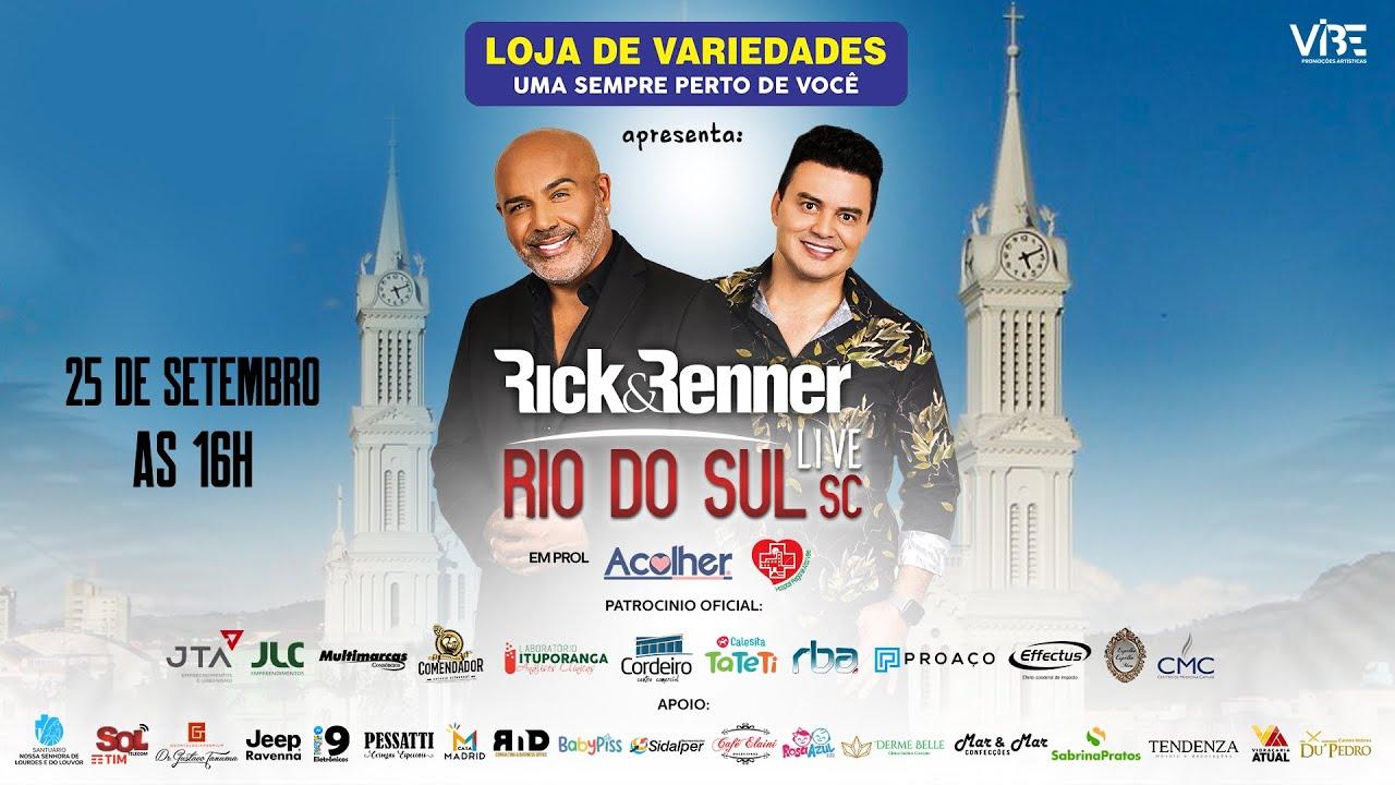 Download Rick & Renner - Live Loja de Variedades (Rio do Sul / SC)