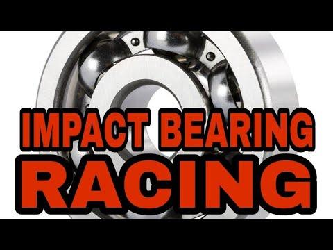 IMPACT BEARING RACING FOR TOP SPEED