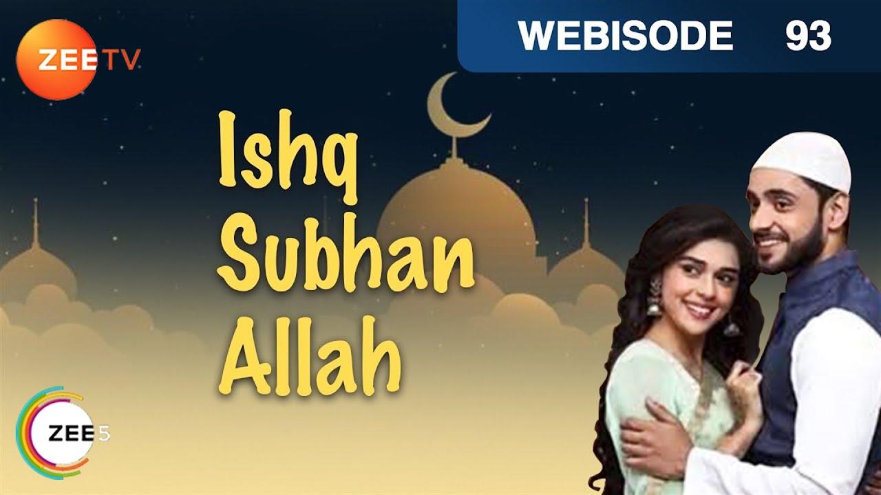 Ishq Subhan Allah | Webisode | Episode 93 | Eisha Singh, Adnan Khan | Zee TV