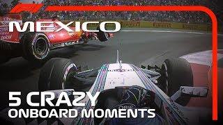 5 Crazy Onboard Moments | Mexican Grand Prix