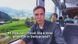 insight-4-how-can-i-travel-like-a-local-when-im-in-switzerland