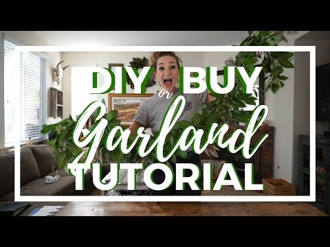 DIY or BUY?? A Garland Tutorial!
