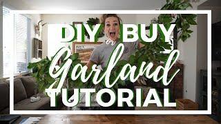 DIY or BUY?? A Garland Tutorial!