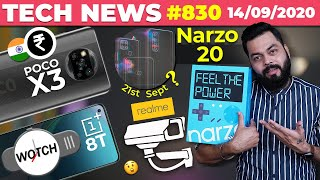realme Narzo 20 On 21st Sept, POCO X3 India Price, Galaxy FE, OnePlus 8T Coming, realme CCTV-#TTN830