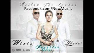 Wisin & Yandel feat. Jennifer Lopez - Follow The Leader [HQ]