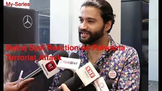 Stand Up Comedian Balraj Syal Reaction on Pulwama Terrorist Attack