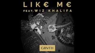 Grafh - Like Me Feat. Wiz Khalifa