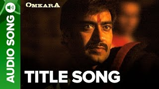 #omkara featuring #ajaydevgn, #saifalikhan, #vivekoberoi, #kareenakapoor, #konkonasensharma & #bipashabasu sing along to the tunes of omkara title track sung...