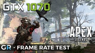 GTX 1070 APEX LEGENDS | 1080p | Max Settings | FPS Benchmark Test