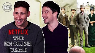 Netflix's the english game - ed holcroft & kevin guthrie on crossing class divide