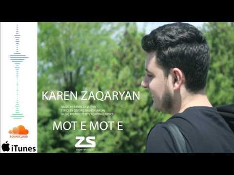 "Karen Zaqaryan - ""Mot e Mot e""// PREMIERE //OFFICIAL AUDIO 2017"