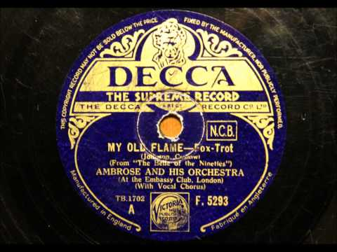 My old flame - Ambrose and his orchestra with Elsie Carlisle