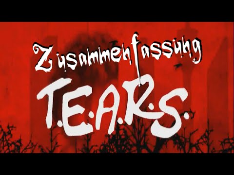 T.E.A.R.S. - Episode 1-5 [Zusammenfassung / Best Of] [Fan Video]