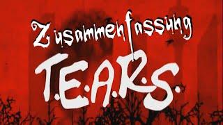 T.E.A.R.S. - Episode 1-5 [Zusammenfassung / Best Of] [Fan Video]