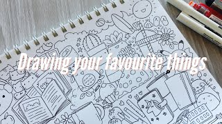 Finding Inspiration : Drawing your favourite things~ | Doodles by Sarah