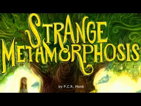 Strange Metamorphosis (Fantasy Adventure novel) book trailer by P.C.R. Monk on YouTube