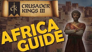 Crusader Kings 3 – Guide – Guide to Africa