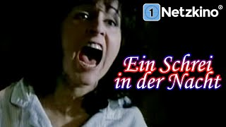 Ein Schrei in der Nacht - A cry in the night (Drama, Thriller in voller Länge)
