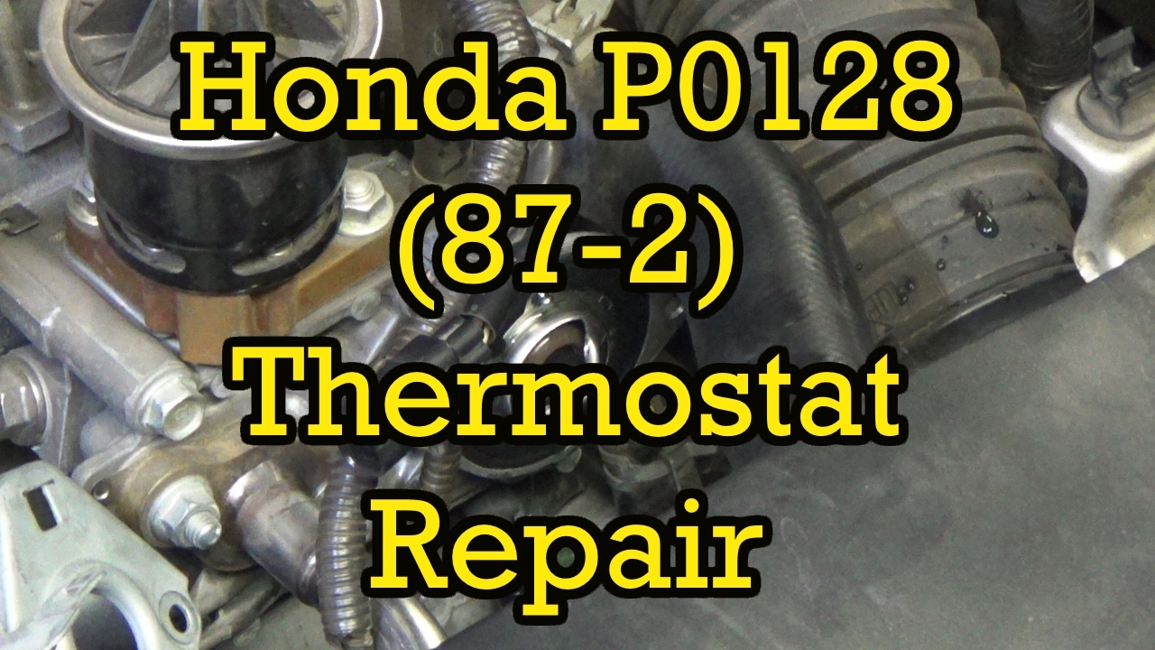 honda civic p0128 87 2 thermostat diagnosis and