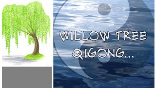 Qigong Twist The Waist or Willow Tree Qigong
