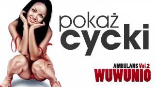 WuWunio - Pokaż Cycki...