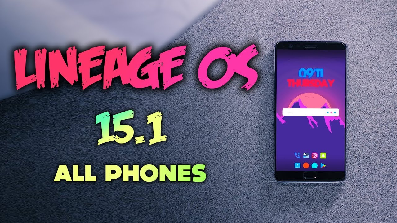 Official LineageOS 15 1 Android Oreo Review | All Phones |