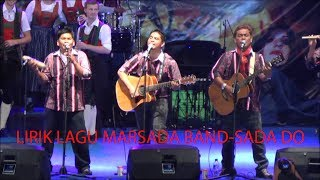 Download Video lirik lagu SADA DO-MARSADA MP3 3GP MP4