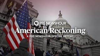 WATCH LIVE: American Reckoning - A PBS NewsHour Special Report