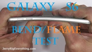 Galaxy S6 FIRE test, Bend Test, Scratch test