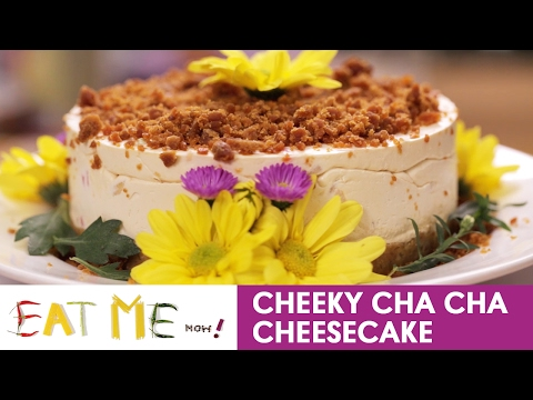 Eat Me Now!: Cheeky Cha Cha Cheesecake