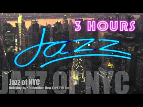 Jazz in New York, Best of New York City Jazz Music/New York Metropolitan Jazz Chillout Luxury Lounge