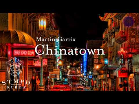 Martin Garrix - Chinatown (Audio)