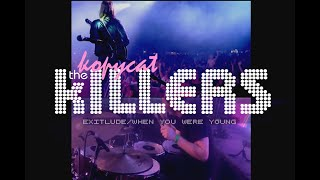The Killers Tribute Band - MULTICAM - Exitlude/When You Were Young - The Kopycat Killers