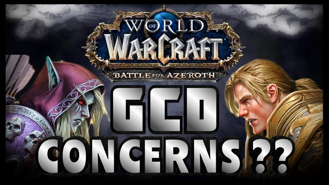 Battle For Azeroth - A Complete and Detailed Analysis of the GCD Changes