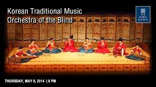Video Korean Traditional Music Orchestra of the Blind download MP3, 3GP, MP4, WEBM, AVI, FLV Oktober 2017