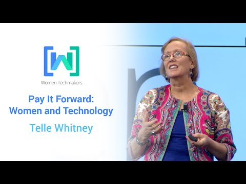 Pay it Forward - Women and Technology featuring Telle Whitney