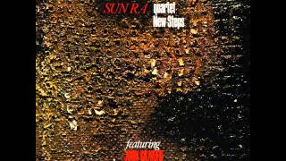 Sun Ra Quartet Ft John Gilmore - When There Is No Sun