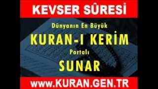 KEVSER Suresi - Kurani Kerim oku dinle video izle - Kuran.gen.tr