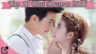 Video Top 10 Thai Dramas of 2016 download MP3, 3GP, MP4, WEBM, AVI, FLV November 2017