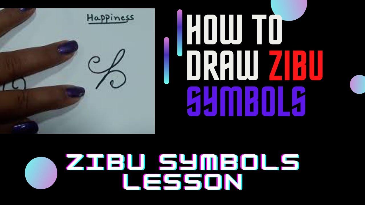 Proper Procedure To Draw Zibu Symbols Lesson 9 Youtube