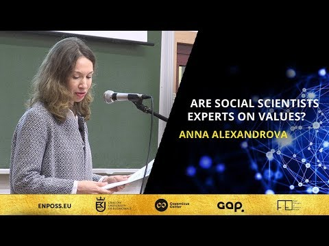 Are social scientists experts on values? Anna Alexandrova | ENPOSS