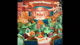 Akala - The Thieves Banquet (Full Album) {2013}