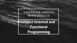 Condense arrays with reduce, freeCodeCamp Tutorial