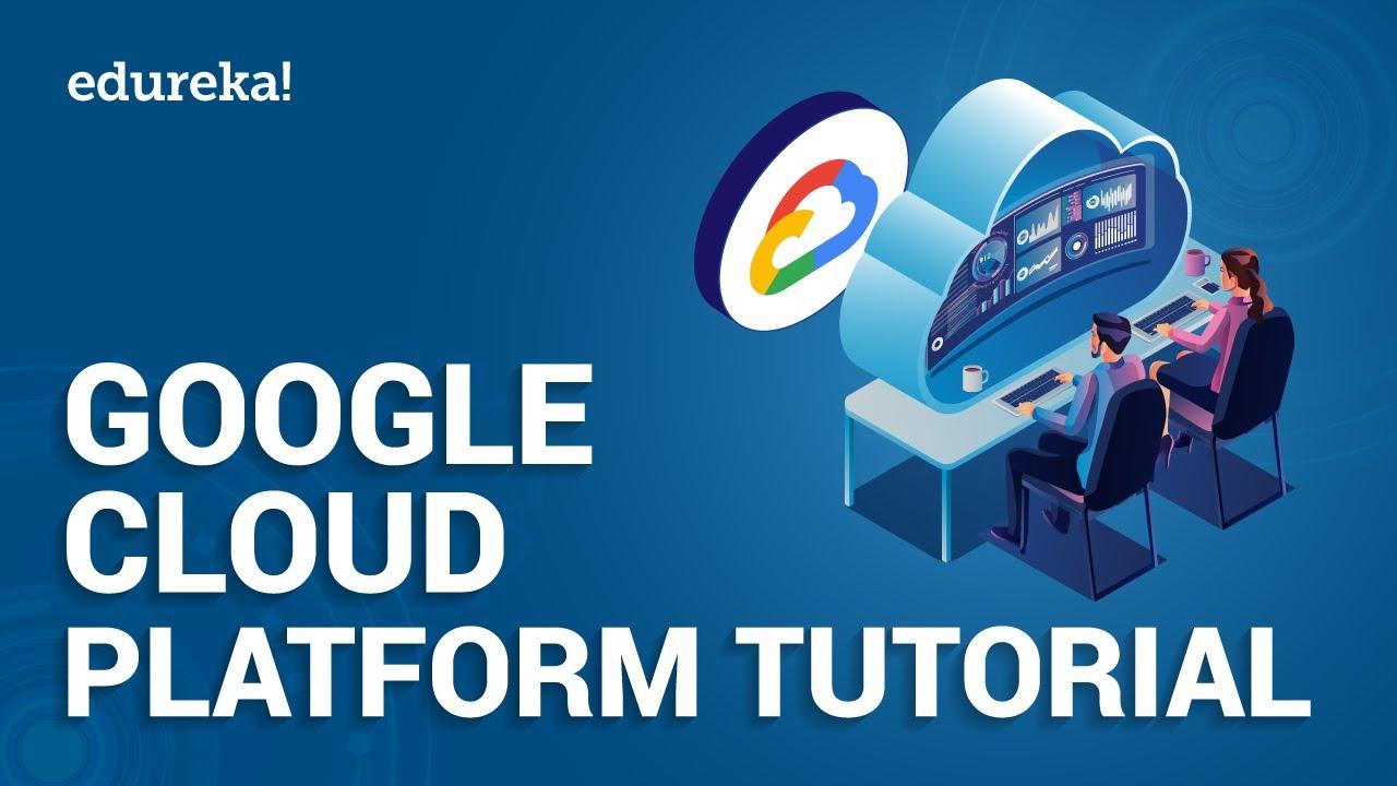 Google Cloud Platform Tutorial | What is Google Cloud Platform | GCP Training