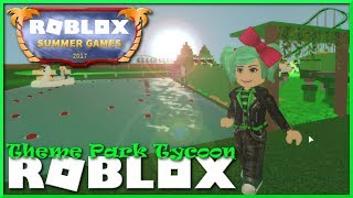 ROBLOX🌞Theme Park Tycoon 2🌞Summer Games Event SallyGreenGamer Geegee92 Family friendly